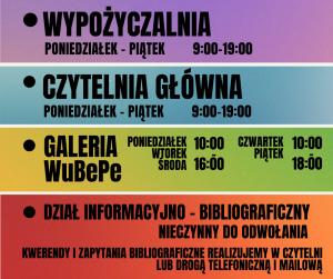 Plakat infirmujący o godzinach otwarcia oddziałów Wojewódzkiej Biblioteki Publicznej w Opolu